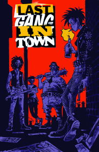 Last Gang in Town_Cv1_SDCC_559d9fcc3ebd78.20072629